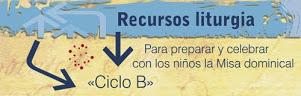 Recursos Liturgia ciclo B